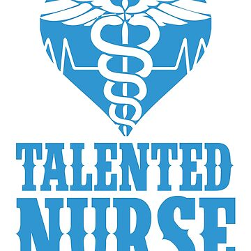 Talented Nurse by design2try