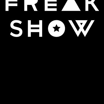 Funny Freak Show by with-care