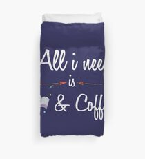All i need book and coffee Funny T shirt Hoodie Duvet Cover