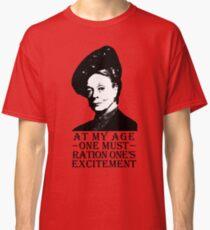 In meinem Alter muss man auf seine Aufregung achten Classic T-Shirt