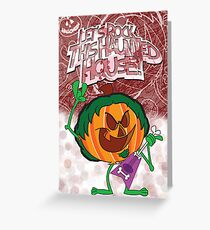 Halloween Poster 2009 - Lets Rock This Haunted House Greeting Card