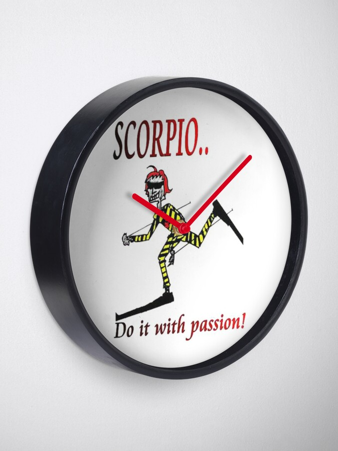 Alternate view of Scorpio - do it with passion Clock