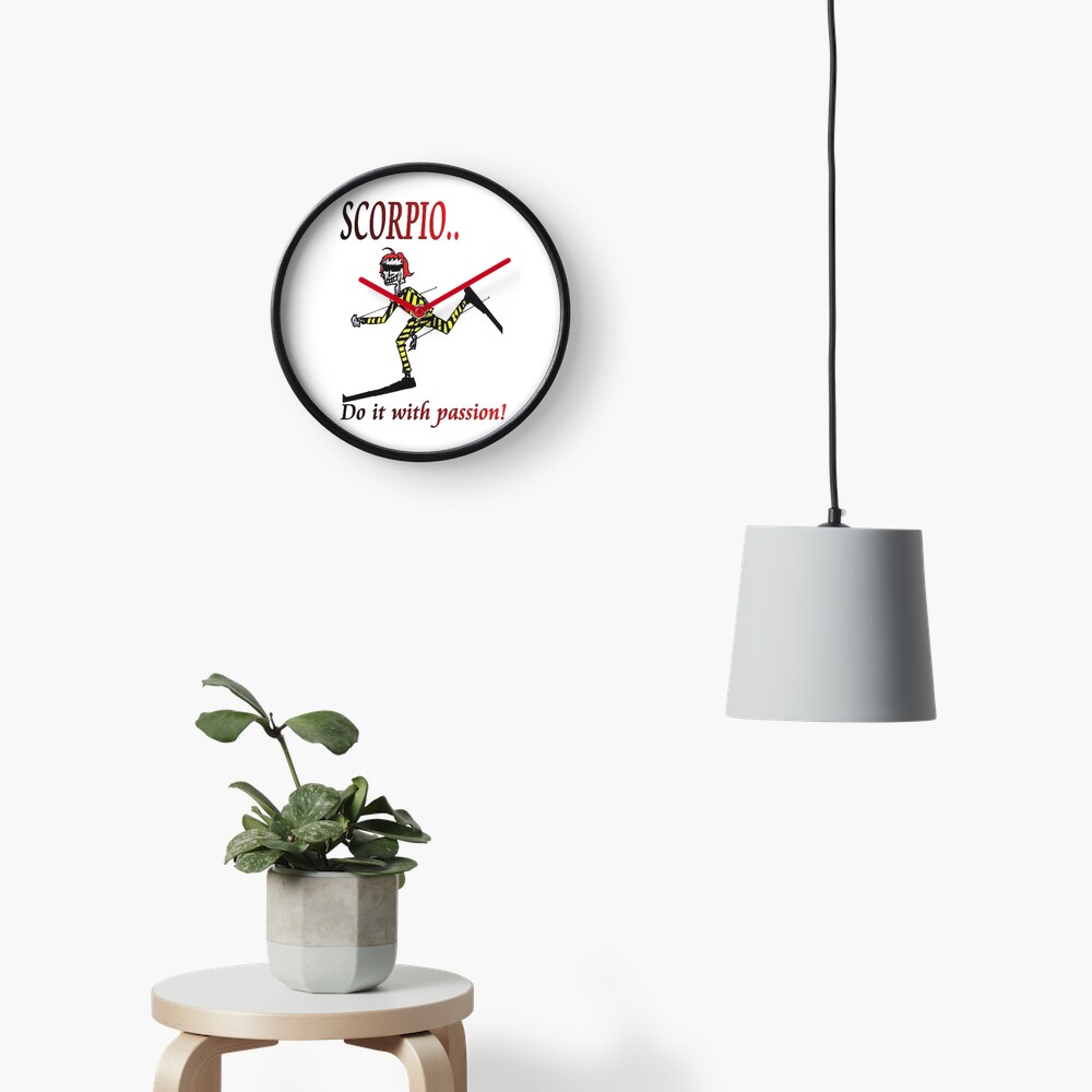 Scorpio - do it with passion Clock