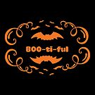 BOO-ti-ful by wantneedlove