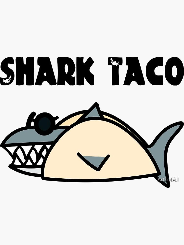 Shark Taco by ArtsofAll