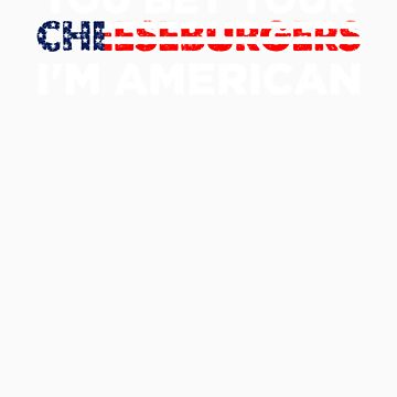 You Bet Your Cheeseburger I'm American   Funny National Dish Saying Patriotic Gift Idea by orangepieces