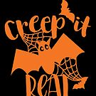 Creep It Real by wantneedlove
