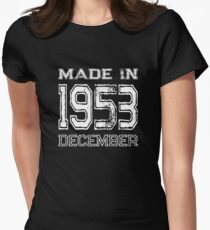 Birthday Celebration Made In December 1953 Birth Year Women's Fitted T-Shirt
