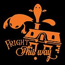 Fright This Way by wantneedlove