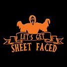 Halloween T-Shirts & Gifts: Let's Get Sheet Faced by wantneedlove