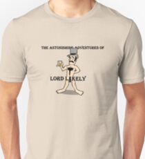 The Terribly Terrific T-Shirt of Lord Likely Unisex T-Shirt