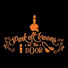 Halloween T-Shirts & Gifts: Park All Brooms At The Door by wantneedlove