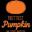 Halloween T-Shirts & Gifts: Prettiest Pumpkin in the Patch by wantneedlove