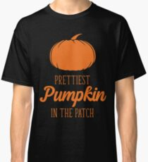 Prettiest Pumpkin in the Patch Classic T-Shirt