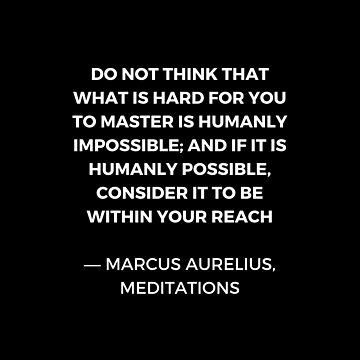 Stoic Wisdom Quotes - Marcus Aurelius Meditations - Mastery by IdeasForArtists