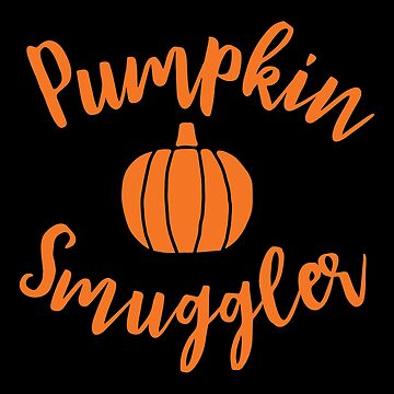 Halloween T-Shirts & Gifts: Pumpkin Smuggler by wantneedlove
