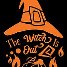 Halloween T-Shirts & Gifts: The Witch Is Out by wantneedlove