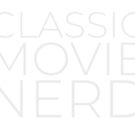 Classic Movie Nerd (Light Text) by moviessilently