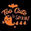 Halloween T-Shirts & Gifts: Too Cute To Spook by wantneedlove