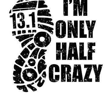 Half Crazy Marathon Shirt Funny 13.1 Running Tshirt gift by worksaheart