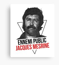 Jacques Mesrine T-shirt - France's Public Enemy Number One Canvas Print