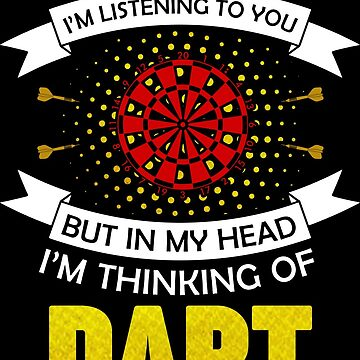 Darts Player Darts play Funny saying by IchliebeT-Shirt