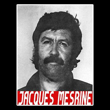 Jacques Mesrine T-shirt - France's Public Enemy Number One by drakouv