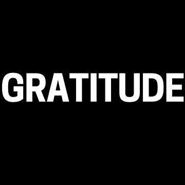 Gratitude - How Grateful Are You? by TNTs