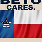 Beto Cares Democrat for Senate in Texas 2018 Midterms by merchhost