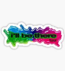 ill be there tour design Sticker