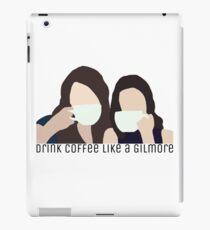Drink Coffee Like A Gilmore iPad Case/Skin