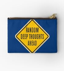Random Deep Thoughts Ahead Studio Pouch