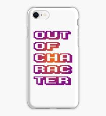 OOC - Out of Character OP iPhone 8 Case