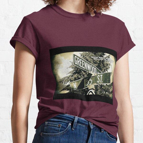 Greenwood Avenue & 155th Street, Shoreline, Washington by Mistah Wilson Classic T-Shirt