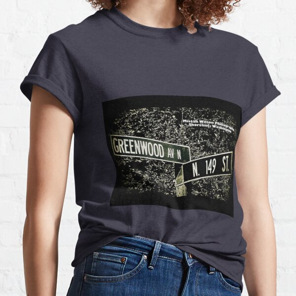 Greenwood Avenue & 149th Street, Shoreline, Washington by Mistah Wilson Classic T-Shirt