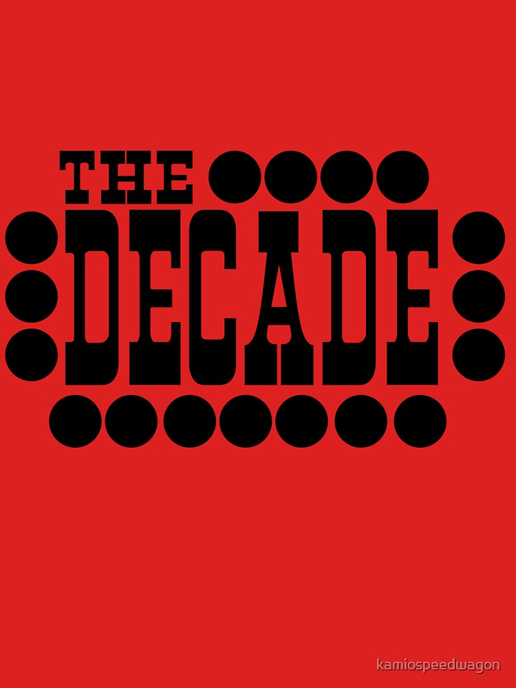 The Decade by kamiospeedwagon