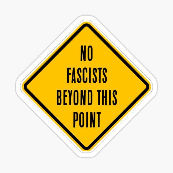 No hay fascistas más allá de este punto Pegatina