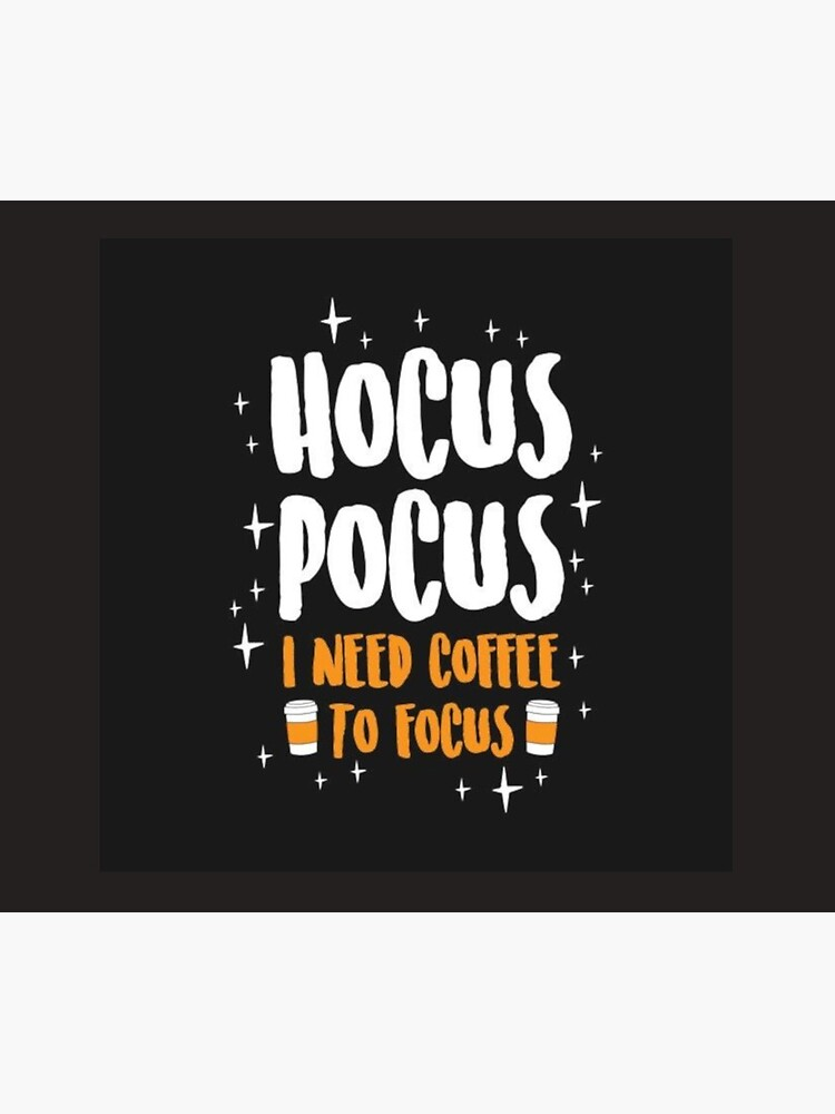 Hocus Pocus Coffee to focus by Hallows03
