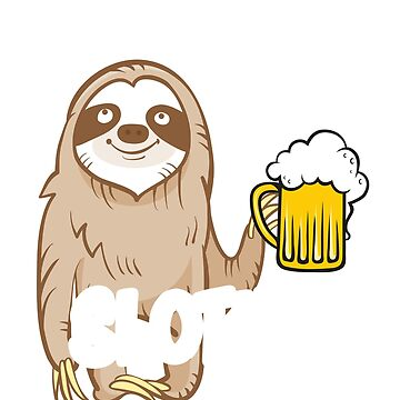 Let's Get Slothed Funny Shirt Beer Sloth party Tshirt gift by worksaheart