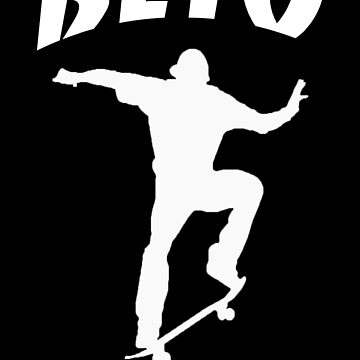 Beto For Senate Skateboarding  by Thelittlelord