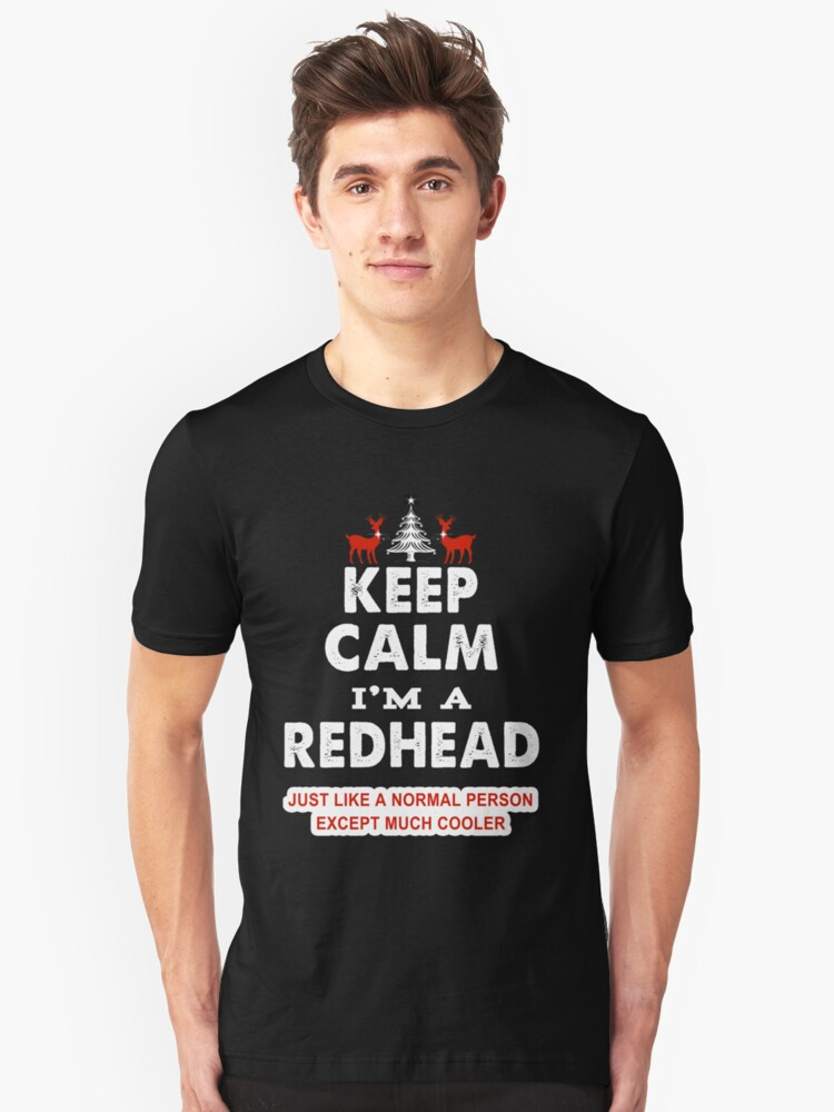 Keep Calm I'm A Redhead & Awesome Funny Trendy Design Unisex T-Shirt Front