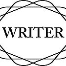 I am a writer. Plain, simple truths are best. by Monica Carroll