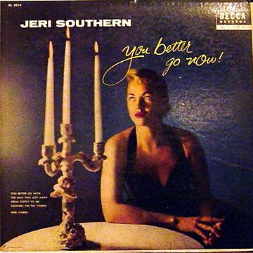 Jeri Southern, You Better Go Now, Cheesecake, Lounge, angry, table, candles by Vintaged
