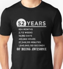 52nd Birthday Gifts 52 Years Old Of Being Awesome Unisex T Shirt