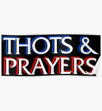 Thots and Prayers - Special Victims Edition Poster