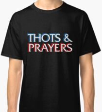 Thots and Prayers - Special Victims Edition Classic T-Shirt