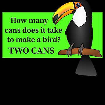 A Toucan Funny Bird Pun by DogBoo