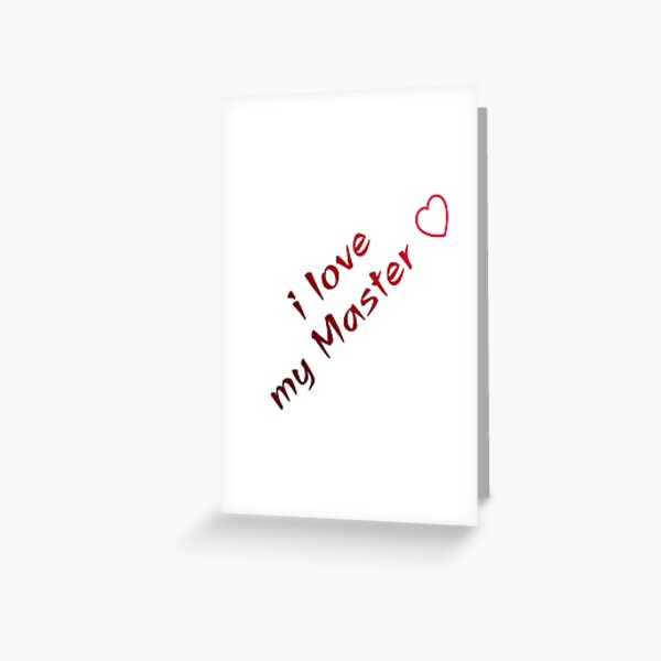 i love my master (red gradient) Greeting Card