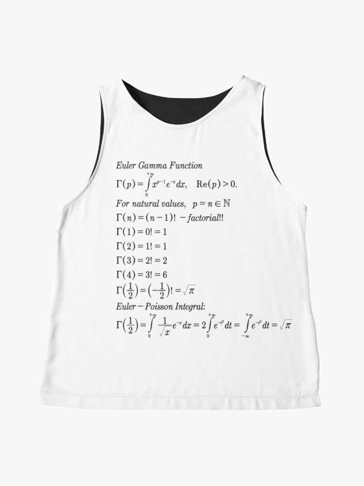 Alternate view of #mathematics #gammafunction #Γ #capital #Greekalphabet #letter #extension #factorial #function #argument #shifteddown #real #complex #numbers #gamma #defined #complexnumbers #nonpositive #integers Sleeveless Top