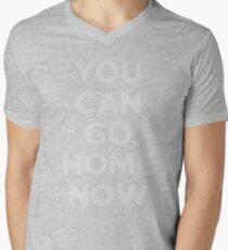 You can go home  Men's V-Neck T-Shirt